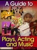 Thumbnail A GUIDE TO PLAYS ACTING AND MUSIC IN THE THEATRE