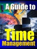 Thumbnail A GUIDE TO TIME MANAGEMENT