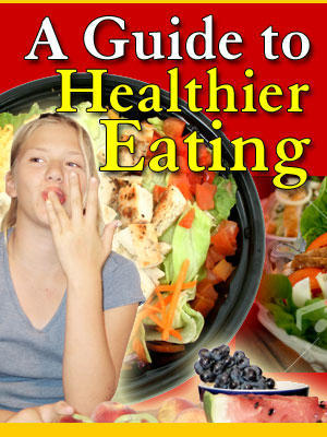 Product picture A GUIDE TO HEALTHIER EATING - LOADS OF RECIPES