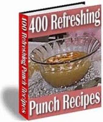 Product picture 400 REFRESHING PUNCH RECIPES